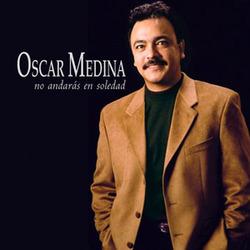 Oscar Medina - No Andaras en Soledad