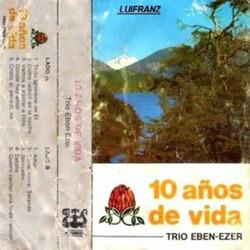 Trio Eben Ezer - 10 Años de Vida