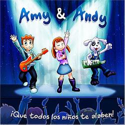 Amy y Andy - Que Todos Los Niños Te Alaben