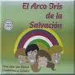 Cantos Infantiles - El Arco Iris de la Salvacion