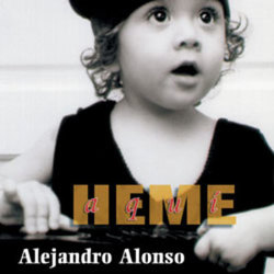 Alejandro Alonso - Heme Aqui