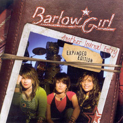 BarlowGirl - Another Journal Entry (Expanded Edition)