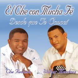 El Che Redondo - Desde que te Conoci