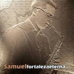 Samuel Meza - Fortaleza Eterna