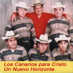 Los Canarios para Cristo - Un Nuevo Horizonte