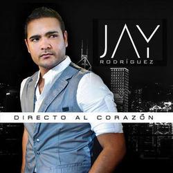 Jay Rodriguez - Directo al Corazon