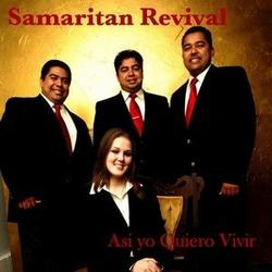 Samaritan Revival - Asi Yo Quiero Vivir - This is how I Want to Live