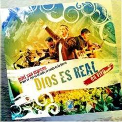 Miel San Marcos - Dios Es Real