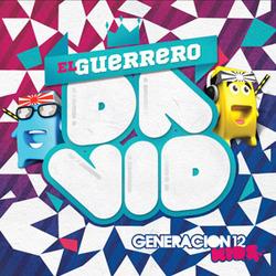 Generacion 12 Kids - El Guerrero Davíd