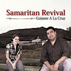 Samaritan Revival - Lead Me To The Cross - Guiame A La Cruz