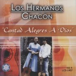 Los Hermanos Chacon - Cantad Alegres a Dios (Vol.4)