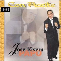 Jose Papo Rivera - Con Aceite