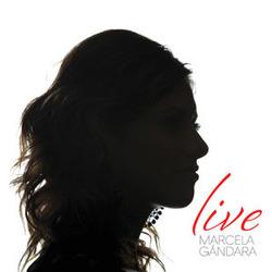 Marcela Gandara - Live