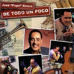Jose Papo Rivera - De Todo un Poco