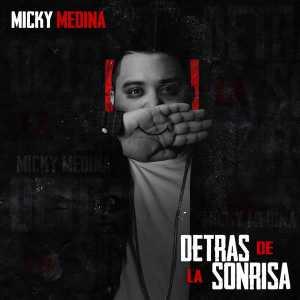 Micky Medina - Detras De La Sonrisa