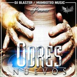 Dj Blaster & Mamboteo Music - Odres Nuevos