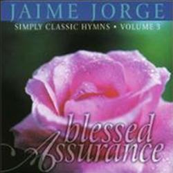 Jaime Jorge - Blessed Assurance