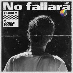 Funky - No Fallará Feat. Ander Bock (Single)