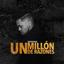 Redimi2 - Un Millón de Razones (Single)