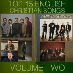 Samaritan Revival - Top 15 English Christian Songs in Spanish, Vol. 2