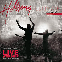 Hillsong - Hillsong Ultimate Worship Collection, Vol. II