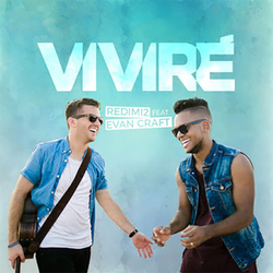 Redimi2 - Viviré (feat. Evan Craft) (Single)