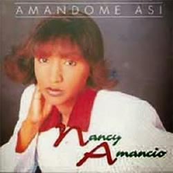 Nancy Amancio - Amandote Asi