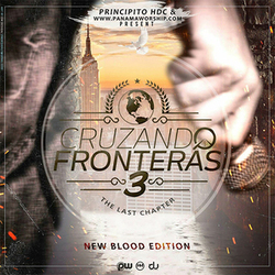 Principito HDC - Cruzando Fronteras 3, The Last Chapter (NewBlood Edition)