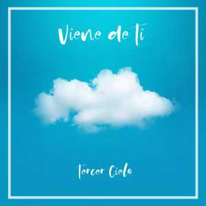 Tercer Cielo - Viene De Ti (Single)