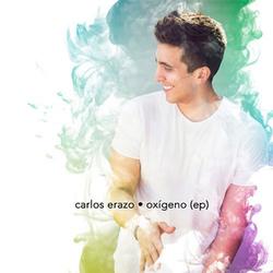 Carlos Erazo - Oxígeno (EP)
