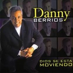 Danny Berrios - Dios Se Esta Moviendo