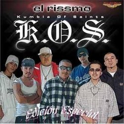 Kumbia Of Saints - El Rissmo