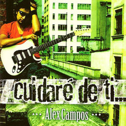 Alex Campos - Cuidare de Ti
