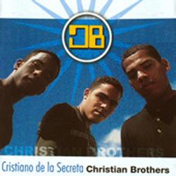 Christian Brothers - Cristiano de la Secreta