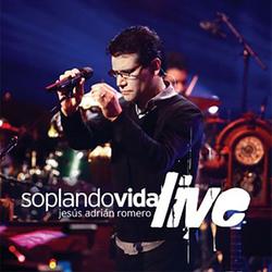 Jesus Adrian Romero - Soplando Vida LIVE