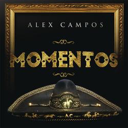 Alex Campos - Momentos