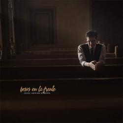 Jesus Adrian Romero - Besos en la Frente
