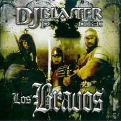 Dj Blaster - Los Bravos