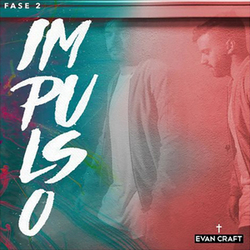 Evan Craft - Impulso (Fase 2)