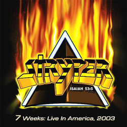 Stryper - 7 Weeks- Live in America