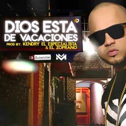 Manny Montes - Dios Está de Vacaciones (Single)