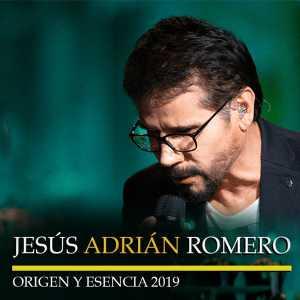 Jesus Adrian Romero - Origen Y Esencia