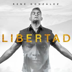 Rene Gonzalez - Libertad