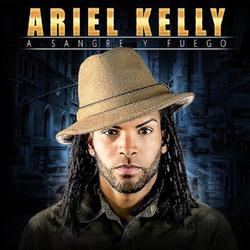 Ariel Kelly - A Sangre y Fuego