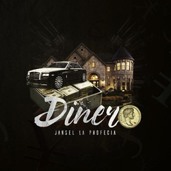 Jansel la Profecia - Dinero (Single)
