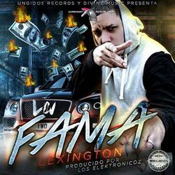 Lexington - La Fama (Single)