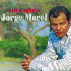 Jorge Morel - Buen Amigo
