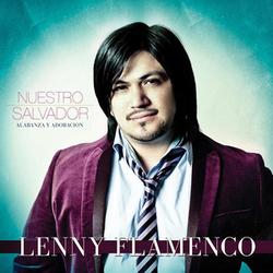 Lenny Flamenco - Nuestro Salvador