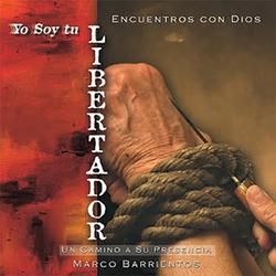 Marco Barrientos - Yo Soy Tu Libertador