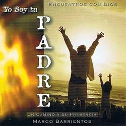 Marco Barrientos - Yo soy Tu Padre